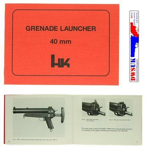 HK 40mm Grenade Launcher (HK69) Operator's Manual